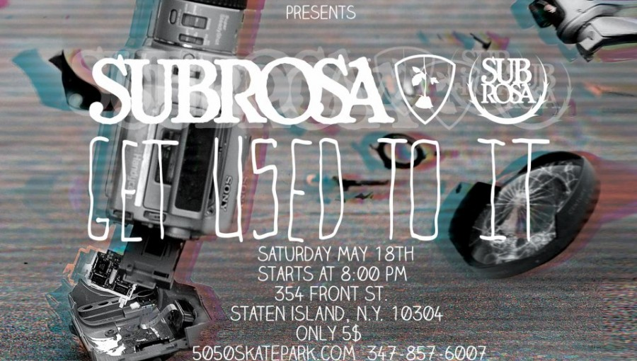 Subrosa Get Used To It